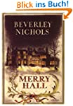 Merry Hall (Beverley Nichols Trilogy)