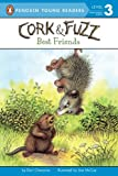 img - for Best Friends (Cork and Fuzz) book / textbook / text book