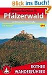 Pf�lzerwald und Deutsche Weinstra�e:...