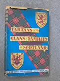 img - for The tartans of the Clans and Families of Scotland. . . . book / textbook / text book