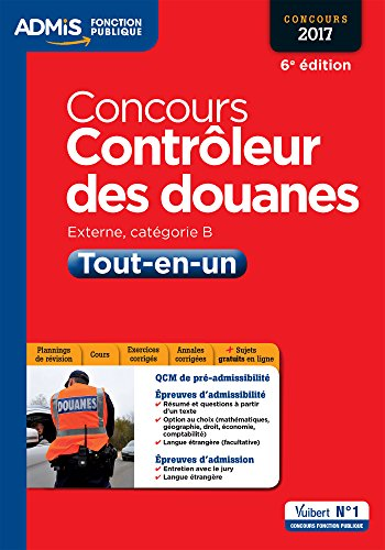 Concours Contrôleur des douanes - Catégorie B - Tout-en-un - Concours 2017