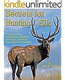 Secrets for Hunting Elk