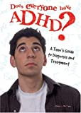 Does Everyone Have ADHD? A Teen