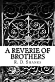 A Reverie of Brothers