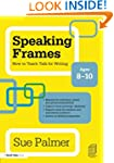 Speaking Frames: How to Teach Talk fo...