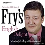 Fry's English Delight - Call Me for a Quotation (       UNABRIDGED) by Stephen Fry Narrated by Stephen Fry