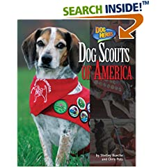 Dog Scouts of America (Dog Heroes)