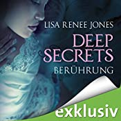 Berührung (Deep Secrets 1) | Lisa Renee Jones