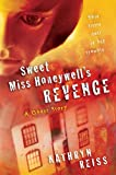 Sweet Miss Honeywell's Revenge: A Ghost Story