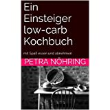 Low carb Einsteiger Kochbuch Ebook