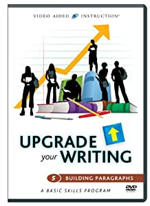Upgrade Your Writing: Building Paragraphs