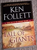 Fall of Giants (book one of the century trilogy)