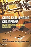 img - for Chips Challenging Champions : Games, Computers and Artificial Intelligence (Paperback)--by Jonathan Schaeffer [2002 Edition] book / textbook / text book