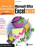 How to Do Everything with Microsoft Office Excel 2003 (How to Do Everything) (0072230711) by Hart-Davis, Guy