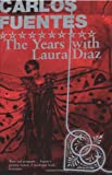 The Years with Laura Diaz (0747557667) by Fuentes, Carlos