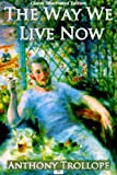 img - for The Way We Live Now (Classic Illustrated Edition) book / textbook / text book