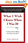 What I Wish I Knew When I Was 20: A C...