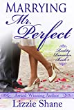 Marrying Mister Perfect (Reality Romance Book 1) (English Edition)