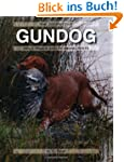 The Competitive Gundog: Field Trials...