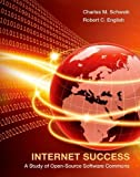 img - for Internet Success: A Study of Open Source Software Commons by Schweik, Charles M., English, Robert C. (2012) Hardcover book / textbook / text book