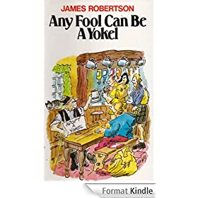 Any Fool Can Be A Yokel (Any Fool series Book 3) (English Edition)