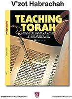 Teaching Torah: V'zot Habrach