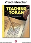 Teaching Torah: V'zot Habrach
