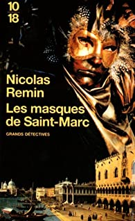 Les masques de Saint-Marc par Remin