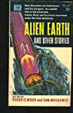 img - for Alien Earth and Other Stories book / textbook / text book