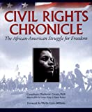Civil Rights Chronicle: The African-American Struggle for Freedom (1412719895) by Mark Bauerlein