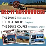 Del-Fi Hotrodders: The Darts, The De-Fenders, The Deuce Coupes