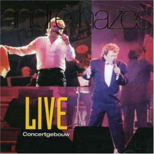 Andre Hazes - Live Concertgebouw - Zortam Music