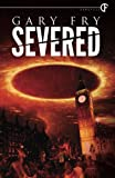 Severed by Gary Fry
