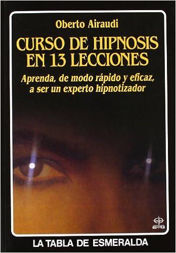 Curso de hipnosis en 13 lecciones