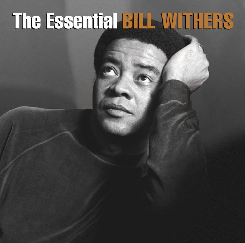 Bill Withers - The Essential Bill Withers - Zortam Music