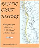 img - for Pacific Coast History, Vol II, Clarke County-Washington Territory, 1885 book / textbook / text book