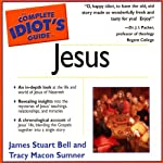 The Complete Idiot's Guide to Jesus: Complete Idiot's Guides (       ABRIDGED) by James S Bell