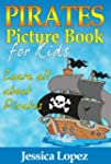 Children's Book About Pirates: A Kids...