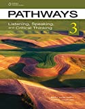 Pathways 3: Listening, Speaking, and Critical Thinking
