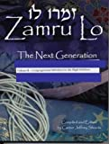 img - for Zamru Lo - The Next Generation, Volume ii: Congregational Melodies for the High Holidays book / textbook / text book