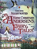 Illustrated Hans Christian Andersen (Illustrated Story Collections)