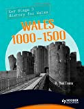 img - for Wales 1000-1500 (History of Wales) book / textbook / text book
