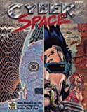 img - for Cyberspace (Dark Future Role Playing, Stock No. 5100) book / textbook / text book