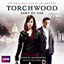 Army of One: A Torchwood Adventure  by Ian Edgington Narrated by Kai Owen