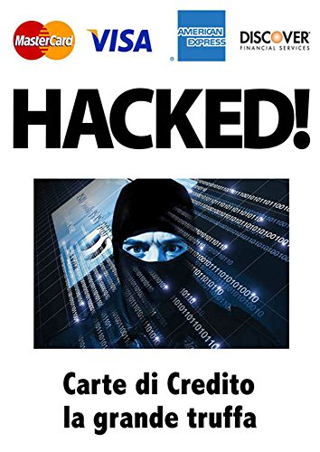 CREDIT CARD: THE FRAUD (Italian Edition)