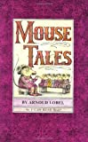 Mouse Tales (I Can Read Book 2) (0060239417) by Lobel, Arnold