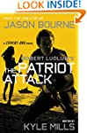 Robert Ludlum's (TM) The Patriot Atta...