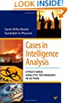 Cases In Intelligence Analysis