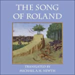 The Song of Roland | Michael A. H. Newth (translator)
