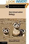 Zoo Conservation Biology (Ecology, Bi...